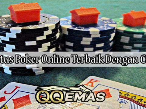 Cari Situs Poker Online Terbaik Dengan Cara Ini