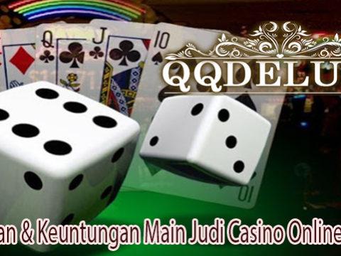 Keseruan & Keuntungan Main Judi Casino Online Resmi